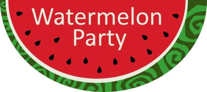 The Watermelon Party